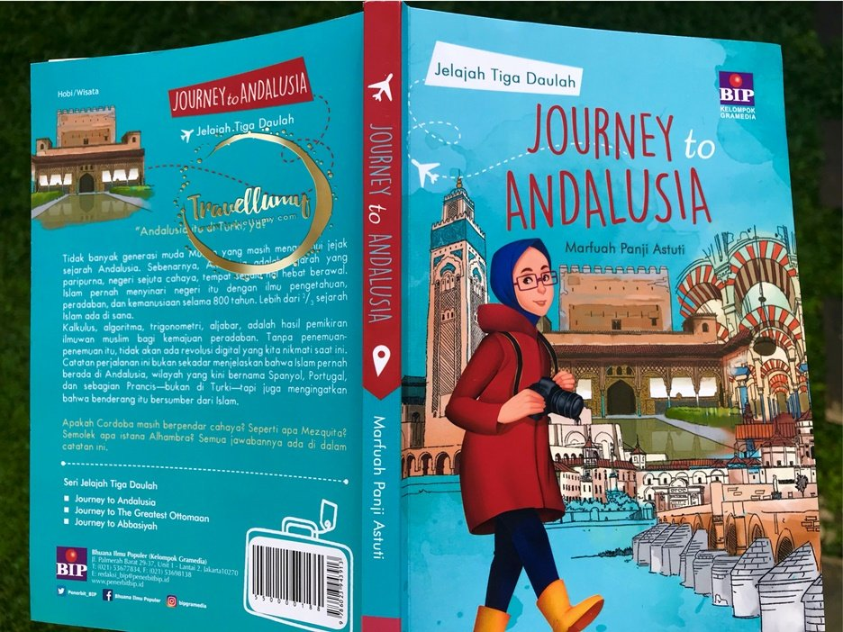 Buku Journey to Andalusia Jelajah Tiga Daulay