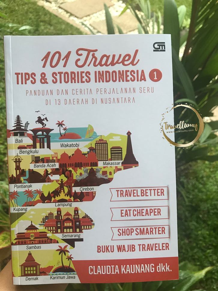 Review Buku 101 Travel Tips and Stories Indonesia Bagian 1 by Claudia Kaunang